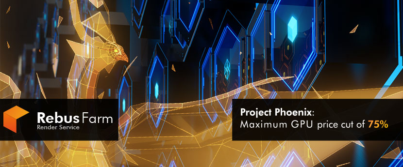 RebusFarm Project Phoenix - maximum GPU price cut of 75%